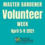 Master Gardener Volunteer Week
